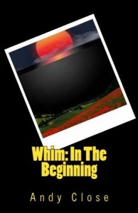 Whim: In The Beginning - Paperback Cover (300)