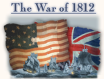 John Close (1791) - Anglo - American War of 1812