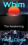 The World of Whim: The Awakening